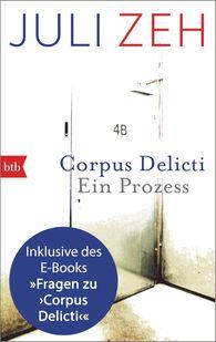Juli  Zeh - Corpus Delicti: erweiterte Ausgabe