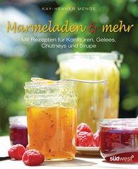 Kay-Henner  Menge - Marmeladen & mehr