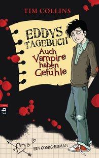 Tim  Collins - Eddys Tagebuch - Auch Vampire haben Gefühle