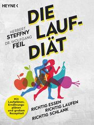 Herbert  Steffny, Wolfgang  Feil - Die Lauf-Diät