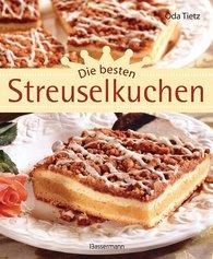Oda  Tietz - Die besten Streuselkuchen