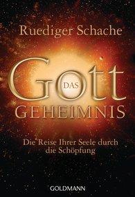Ruediger  Schache - Das Gottgeheimnis