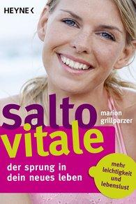 Grillparzer Marion - Salto Vitale - Der Sprung in dein neues Leben