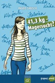 Ingrid  Sabisch - 41,3 kg - Magersucht?