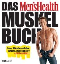 Adam  Campbell - Das Men's Health Muskelbuch