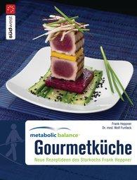 Dr. med. Wolf  Funfack, Frank  Heppner - Metabolic Balance Gourmetküche