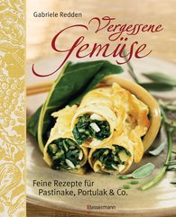 Gabriele  Redden Rosenbaum - Vergessene Gemüse