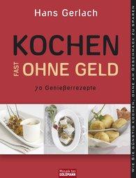 Hans  Gerlach - Kochen (fast) ohne Geld