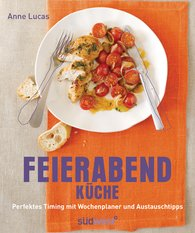Anne  Lucas - Feierabend-Küche