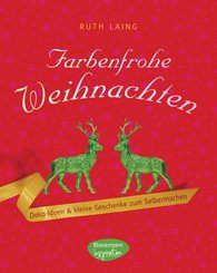 Ruth  Laing - Farbenfrohe Weihnachten