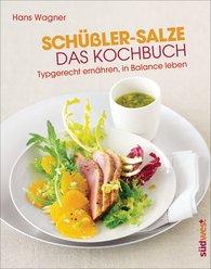 Hans  Wagner - Schüßler-Salze - Das Kochbuch