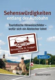 Verlagsgruppe Random House Bassermann Verlag  (Hrsg.) - Sehenswürdigkeiten entlang der Autobahn