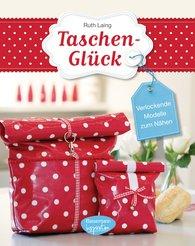 Ruth  Laing - Taschen-Glück