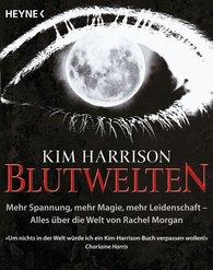 Kim  Harrison - Blutwelten
