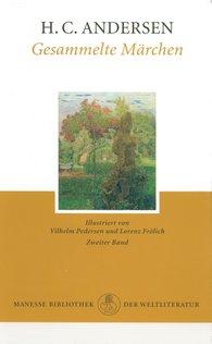 Hans Christian  Andersen - Gesammelte Märchen, Band 2