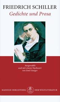 Friedrich  Schiller - Gedichte und Prosa