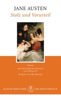 Jane  Austen - Stolz und Vorurteil