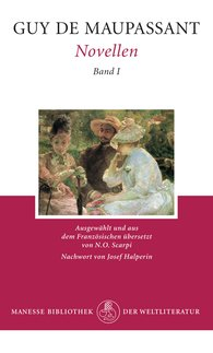 Guy de  Maupassant - Novellen Band I