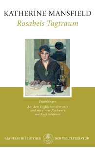 Katherine  Mansfield - Rosabels Tagtraum