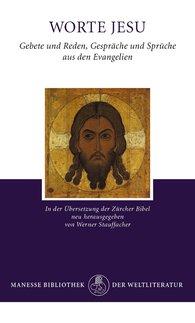 Werner  Stauffacher  (Hrsg.), Friedrich  Streicher  (Hrsg.) - Worte Jesu