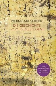 Murasaki Shikibu - Die Geschichte vom Prinzen Genji