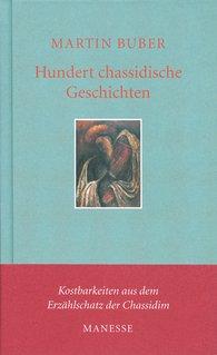 Martin  Buber - Hundert chassidische Geschichten
