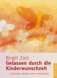 Birgit  Zart - Relaxing Through Maternal Desire