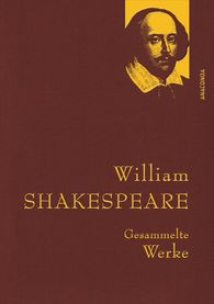 William  Shakespeare - William Shakespeare - Gesammelte Werke