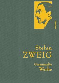 Stefan  Zweig - Stefan Zweig - Gesammelte Werke