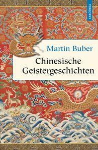 Martin  Buber - Chinesische Geistergeschichten