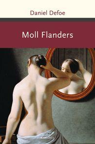 Daniel  Defoe - Moll Flanders. Roman