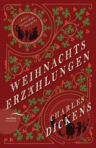 Charles  Dickens - Weihnachtserzählungen / Christmas Stories (zweisprachige Ausgabe)