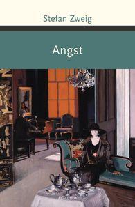 Stefan  Zweig - Angst (Novelle)