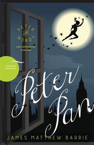 J. M.  Barrie - Peter Pan / Peter and Wendy (Zweisprachige Ausgabe, Englisch-Deutsch)