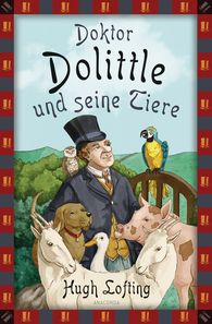 Hugh  Lofting - Doktor Dolittle und seine Tiere