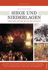 Wolfgang  Hebold - 50 Klassiker Siege und Niederlagen