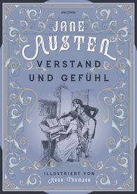 Jane  Austen - Verstand und Gefühl (illustriert)