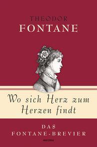 Theodor  Fontane, Jan  Strümpel  (Hrsg.) - Wo sich Herz zum Herzen findt