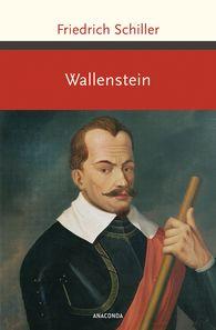 Friedrich  Schiller - Wallenstein