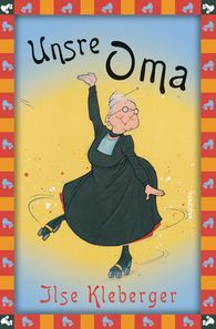 Ilse  Kleberger - Unsre Oma / Unsere Oma
