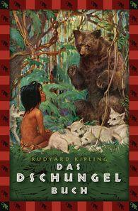 Rudyard  Kipling - Das Dschungelbuch