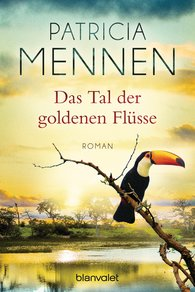 Patricia  Mennen - The Valley of the Golden Rivers