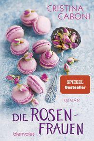 Cristina  Caboni - Die Rosenfrauen