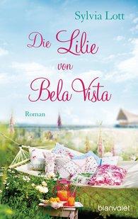 Sylvia  Lott - The Lily of Bela Vista