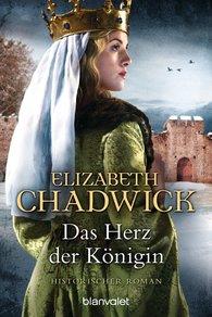 Elizabeth  Chadwick - Das Herz der Königin