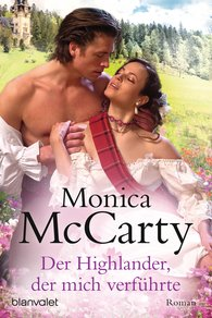 Monica  McCarty - Der Highlander, der mich verführte
