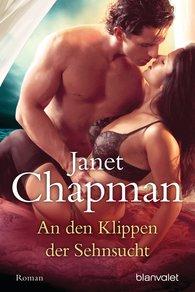 Janet  Chapman - An den Klippen der Sehnsucht