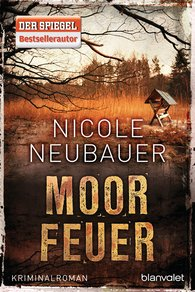 Nicole  Neubauer - Moor Fire