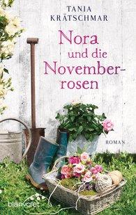 Tania  Krätschmar - Nora and the November Roses