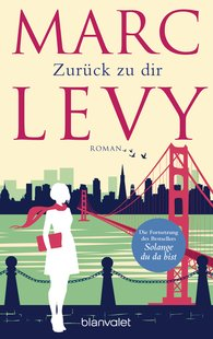 Marc  Levy - Zurück zu dir